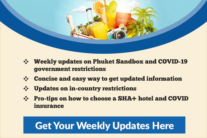 Phuket Sandbox Weekly Updates