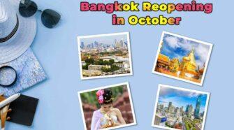 Bangkok Reopening in October